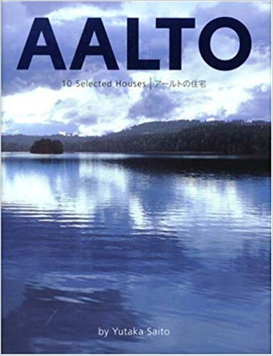 AALTO 10 Selected Houses アールトの住宅/齋藤裕