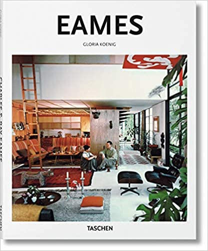Charles & Ray Eames: 1907-1978, 1912-1988: Pioneers of Mid-century Modernism (Basic Art) 建築家 チャールズ&レイ・イームズ