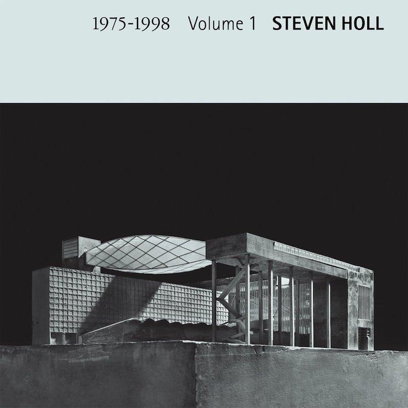 スティーヴン・ホール作品集 第1巻 1975-1998 建築家 スティーブン・ホール