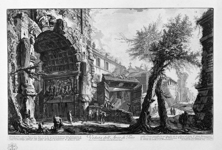 1748-1774 ローマの古代遺跡:Arco de Tito 建築家 ジョヴァンニ・バッティスタ・ピラネージ